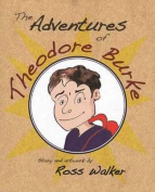 The Adventures of Theodore Burke