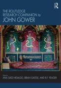 The Routledge Research Companion to John Gower