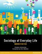 Sociology Of Everyday Life SOCI1010
