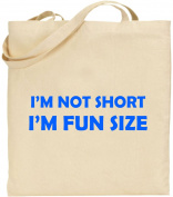 I'm Not Short Large Cotton Tote Shopping Bag Birthday Mum Dad Gift Xmas Funny