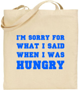 I'm Sorry For What I Said Large Cotton Tote Shopping Bag Mum Dad Gift Xmas Funny