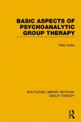 Basic Aspects of Psychoanalytic Group Therapy (Routledge Library Editions