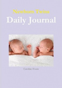 Newborn Twins Daily Journal