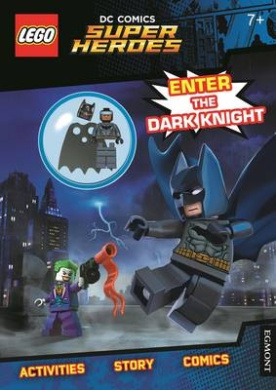 LEGO (R) DC Comics Super Heroes: Enter the Dark Knight (Activity Book with Batman minifigure) (Lego (R) DC Comics)