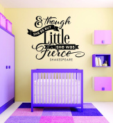 Design with Vinyl RAD 713 3 & Though She Be But Little She Was Fierce Shakespeare Quote Baby Girl Bedroom Wall Decal, Black, 50cm x 80cm