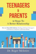 Teenagers & Parents  : 12 Steps to a Better Relationship