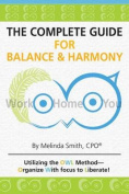 The Complete Guide for Balance & Harmony