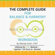 The Complete Guide for Balance & Harmony Workbook