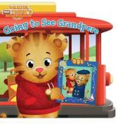 Going to See Grandpere (Daniel Tiger's Neighborhood) [Board book]