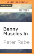 Benny Muscles in [Audio]