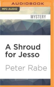 A Shroud for Jesso [Audio]