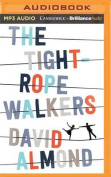 The Tightrope Walkers [Audio]