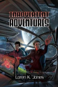 Inadvertent Adventures