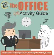 The Office (In)Activity Guide