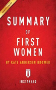 Summary of First Women by Kate Andersen Brower Includes Analysis
