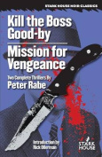 Kill the Boss Good-By / Mission for Vengeance
