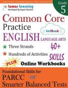Common Core Practice - 5th Grade English Language Arts