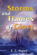 Storms and Flames of Glory