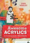 Awesome Acrylics [Audio]