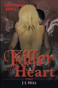 Killer with a Heart (Killer)