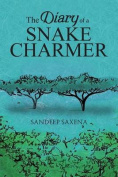 The Diary of a Snake Charmer