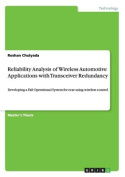 Reliability Analysis of Wireless Automotive Applications with Transceiver Redundancy