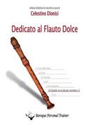Dedicato Al Flauto Dolce - Gli Scambi Tra Le Dita Per Contralto Vol.2 [ITA]