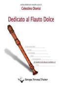Dedicato Al Flauto Dolce - Gli Scambi Tra Le Dita Per Contralto Vol.3 [ITA]