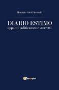 Diario Estimo. Appunti Politicamente Scorretti [ITA]