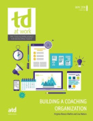 Building a Coaching Organization (TD at Work