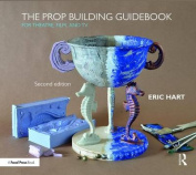 The Prop Building Guidebook