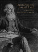 Indian Forester, Scottish Laird