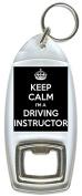 Keep Calm I'm A Driving Instructor - Bottle Opener Keyring