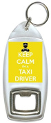 Keep Calm I'm A Taxi Driver - Bottle Opener Keyring