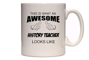 This Is What An Awesome History Teacher Looks Like - Thumbs Design - Great Gift Idea - Tea / Coffee Mug / Cup
