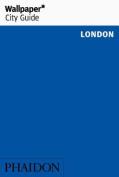 Wallpaper* City Guide London