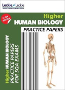 CfE Higher Human Biology Practice Papers for SQA Exams (Practice Papers for SQA Exams)