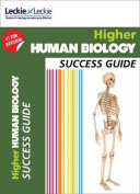 CfE Higher Human Biology Success Guide (Success Guide)