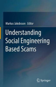 Understanding Social Engineering Based Scams