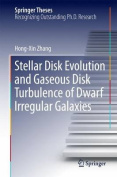 Stellar Disk Evolution and Gaseous Disk Turbulence of Dwarf Irregular Galaxies