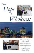 From Hope to Wholeness