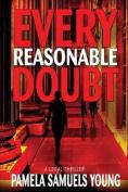 Every Reasonable Doubt