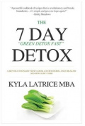 "The ""7"" Day Detox"