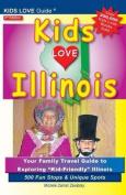 Kids Love Illinois, 3rd Edition