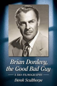 Brian Donlevy, the Good Bad Guy