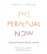 The Perpetual Now [Audio]