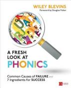 A Fresh Look at Phonics, Grades K-2