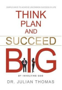 Think, Plan, and Succeed B.I.G.