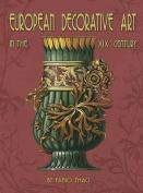 European Decorative Art Xixth Century