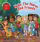 Nola the Nurse(r) & Friends Explore the Holi Fest